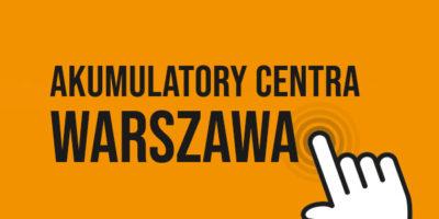 Akumulatory Centra Warszawa